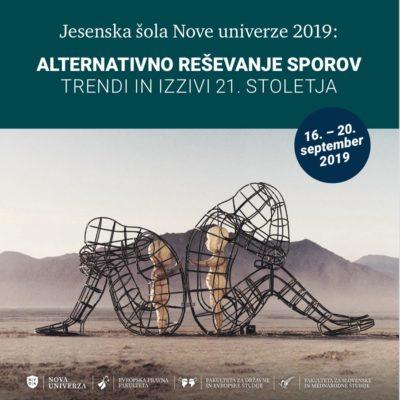 Jesenska šola: Alternativno reševanje sporov – Trendi in izzivi 21. stoletja